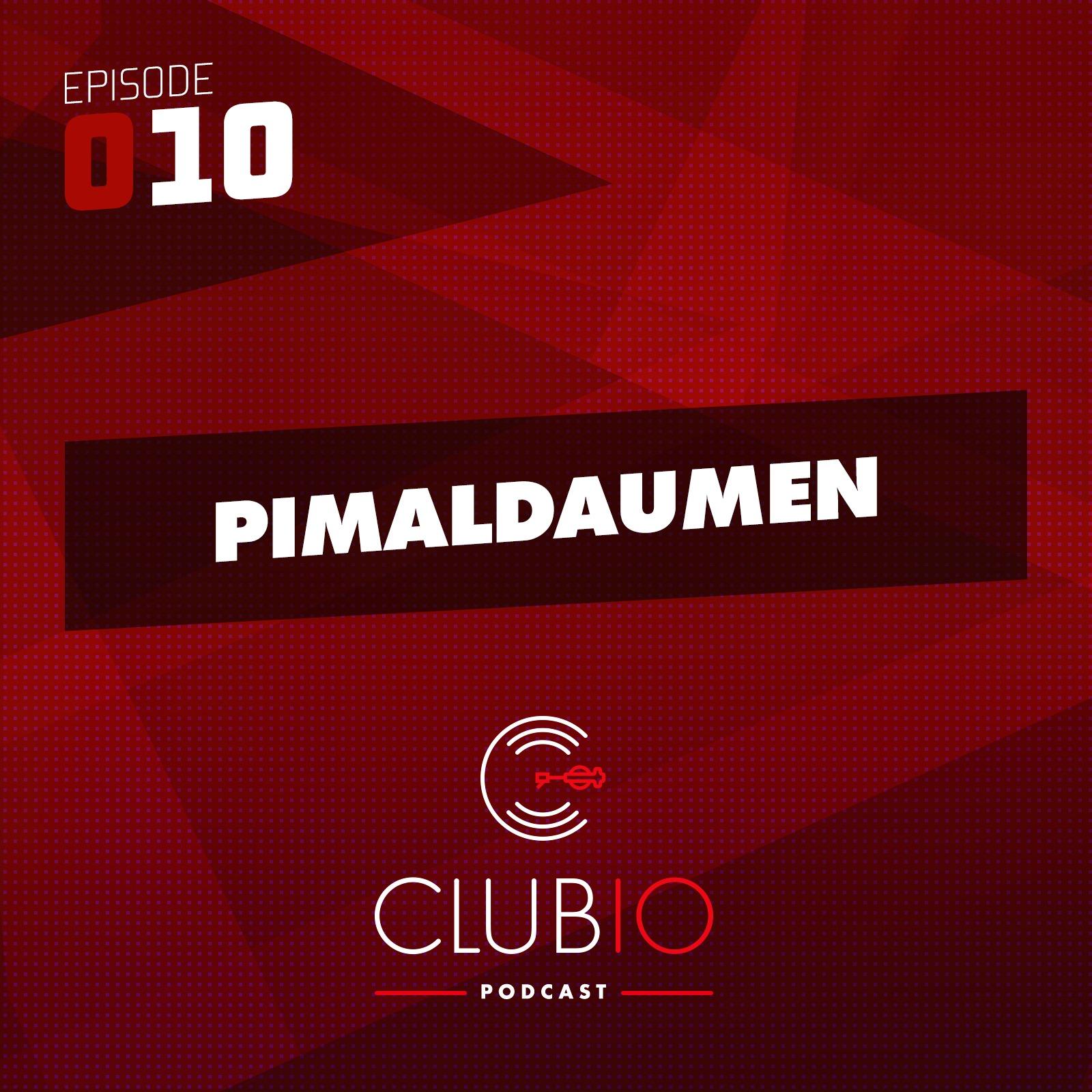 Clubio Podcast 010 - Pimaldaumen
