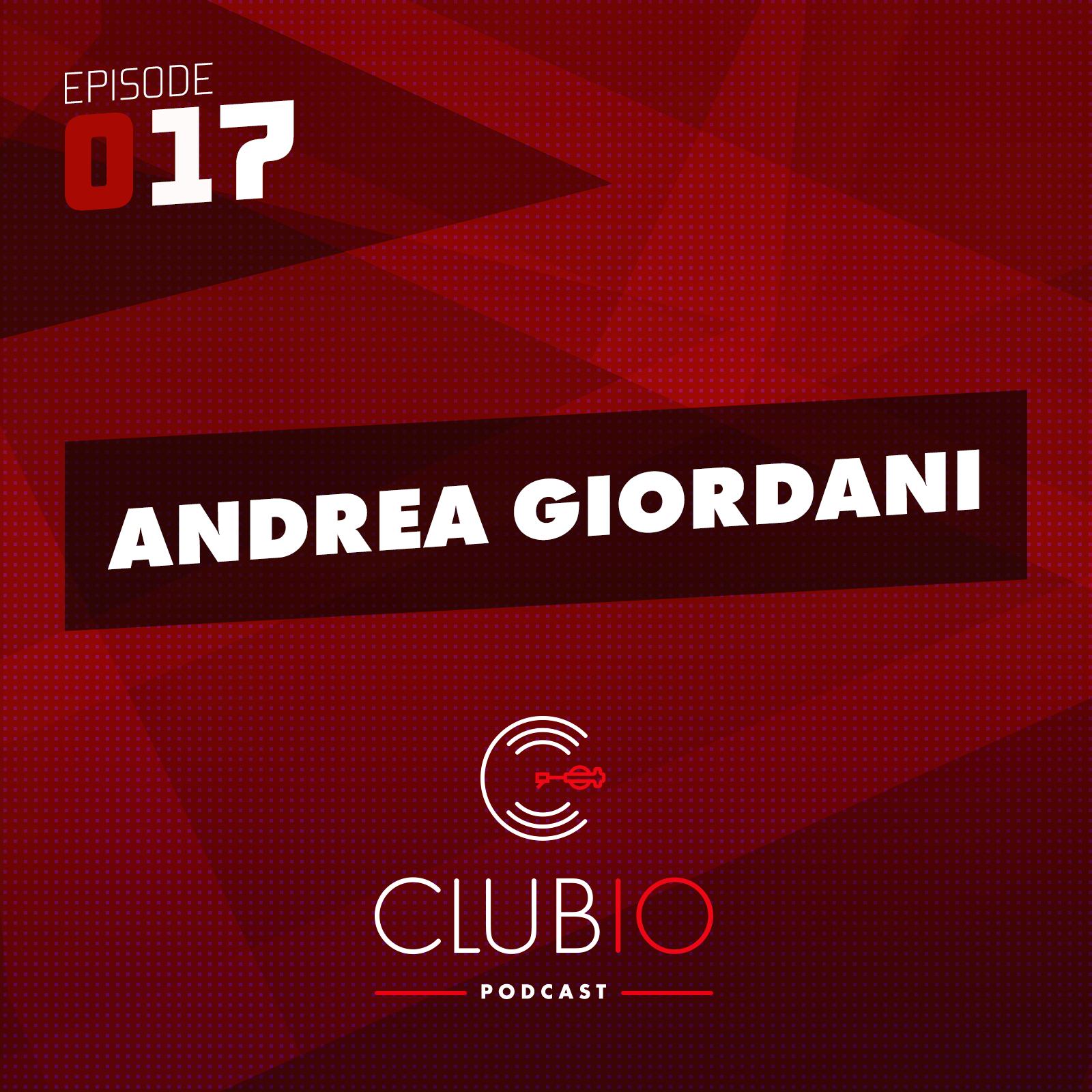 Clubio Podcast 017 - Andrea Giordani