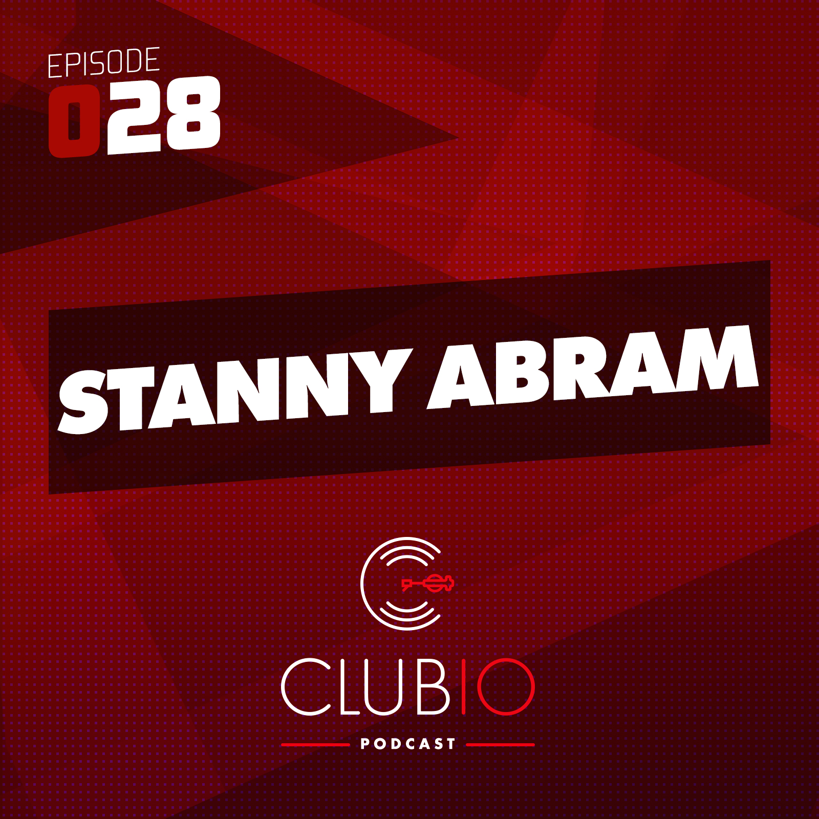 Clubio Podcast 028 - Stanny Abram