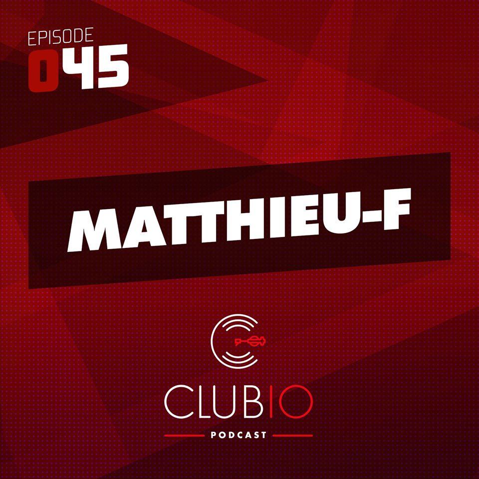 Clubio Podcast 045 - Matthieu-F